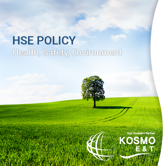 HSE POLICY Health, Safety, Environment